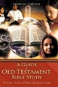 A Guide To Old Testament Bible Study