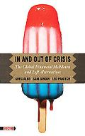 In and Out of Crisis: The Global Financial Meltdown and Left Alternatives (Spectre)