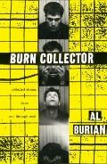 Burn Collector : Collected Stories from One through Nine