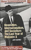 New International No. 14: Revolution, Internationalism, and Socialism: the Last Year of Malc...