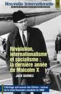 Nouvelle Internationale No 9 : Revolution, internationalisme et socialisme : la derniere ann...