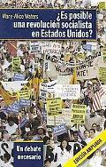 Es posible una revolucin socialista en Estados Unidos?, Un debate necesario (Spanish Edition)