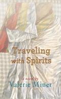 Traveling with Spirits