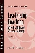 Leadership Coaching: When It's Right and When You