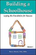 Building A Schoolhouse