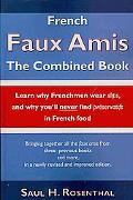 French Faux Amis: The Combined Book