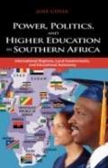 Power, Politics, and Higher Education in South Africa: International Regimes, Local Governme...