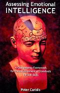 Assessing Emotional Intelligence: A Competency Framework for the Development of Standards fo...