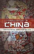 A Subversive Voice in China: The Fictional World of Mo Yan