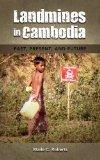 Landmines in Cambodia: Past, Present, and Future