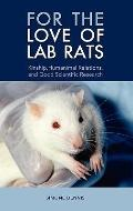 For the Love of Lab Rats : Kinship, Humanimal Relations, and Good Scientific Research