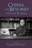 China and Beyond by Victor H. Mair: A Collection of Essays