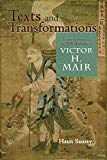 Texts and Transformations: Essays in Honor of the 75th Birthday of Victor H. Mair (Cambria S...