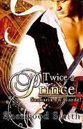 Twice a Prince