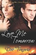 Love Me Tomorrow (Rancho del Cielo Romance)