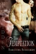 The Temptation (Forbidden)