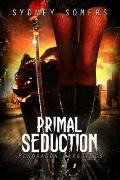 Primal Seduction