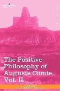 The Positive Philosophy of Auguste Comte, Vol. II (in 2 volumes)