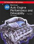 Auto Engine Performance and Drivability Workbook