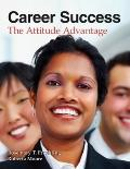 Career Success: the Attitude Advantage
