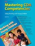 Mastering CDA Competencies Using Working with Young Children