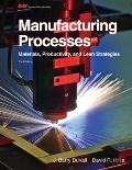 Manufacturing Processes : Automation, Materials, and Packaging