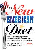 The New American Diet: How secret