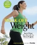 Walk off Weight : Burn 3 Times More Fat with This Proven Program