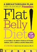Flat Belly Diet! : A Flat Belly Is about Food and Attitude, Period