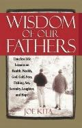 Wisdom of Our Fathers