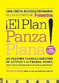 El Plan panza plana!: Un abdomen plano es cuestion de actitud y nutricion. Punto. (Por ciert...