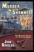 Murder in Shawnee