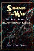Strands of the Web: The Short Stories of Harry Stephen Keeler