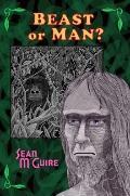 Beast or Man?