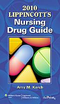 2010 Lippincott's Nursing Drug Guide with Web Resources
