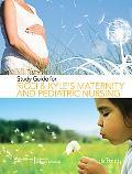 Study Guide to Accompany Maternity and Pediatric Nursing