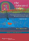 The Educated Heart: Professional Boundaries for Massage Therapists and Bodyworkers (LWW In T...