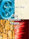 Stan Lee and Jack Kirby: the Wonder Years : The Wonder Years