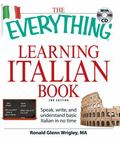The Everything Learning Italian Book: Speak, write, and understand basic Italian in no time ...