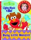 Sesame Street Lights, Music & Me: Busy Little Monster