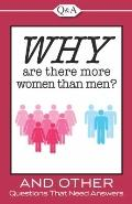 Why Are There More Women Than Men?