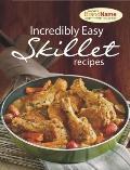 Incredibly Easy Skillet Recipes