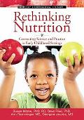 Rethinking Nutrition: Connecting Science and Practice in Early Childhood Settings (The Redle...