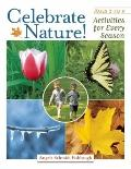 Celebrate Nature! : Activities for Every Season