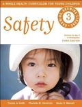 Safety : Growing, Growing Strong: a Whole Health Curriculum for Young Children