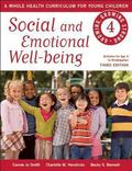 Social and Emotional Well-Being : Growing, Growing Strong: a Whole Health Curriculum for You...