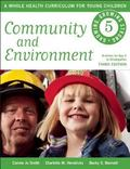 Community and Environment : Growing, Growing Strong: a Whole Health Curriculum for Young Chi...