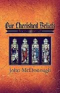 Our Cherished Beliefs