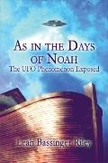 As in the Days of Noah: The UFO Phenomenon Exposed