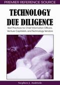 Technology Due Diligence: Best Practices for Chief Information Officers, Venture Capitalists...